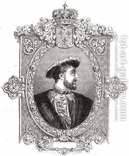 Francois I, engraved by Pannemaker-Ligny, from 'Histoire de la Revolution Francaise' (1811-82) by Hercule Catenacci - Reproduction Oil Painting