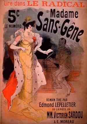 Modernism painting reproductions: 'Madame Sans-Gene' in Le Radical, by Edmond Lepelletier, taken from the play