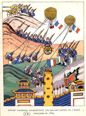 Poster showing the French troops using captured balloons at the time of the conquest of Tonkin, 1884