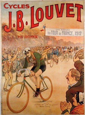Famous paintings of Bicycling: Poster advertising the cycles J.B. Louvet with an arrival of Tour de France 1912