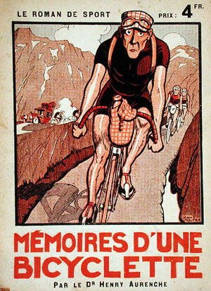 Famous paintings of Bicycling: Cover of Memoires dune Bicyclette by Dr. Henry Aurenche