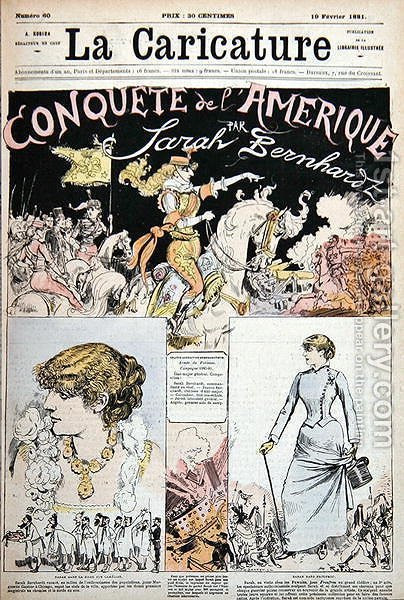 The Conquest of America by Sarah Bernhardt, cartoon from La Caricature magazine, 19th February, 1881 by Albert Robida - Reproduction Oil Painting