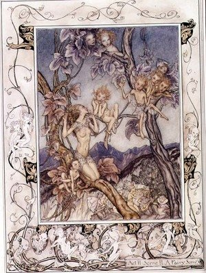 Famous paintings of Fairies: A Fairy Song, from A Midsummer Nights Dream, 1908