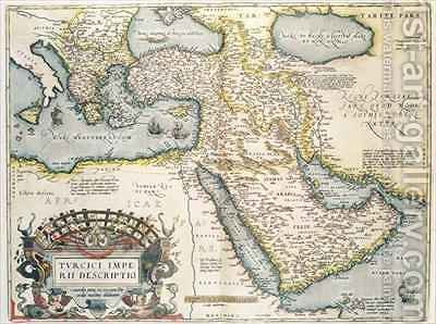 Map of the Middle East, from Theatrvm Orbis Terrarvm, 1570 by Abraham Ortelius - Reproduction Oil Painting