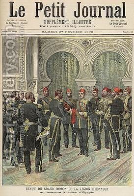 Return of the Grand Cordon of the Legion of Honour to the New Khedive of Egypt from Le Petit Journal 27th February 1892 by Henri Meyer - Reproduction Oil Painting