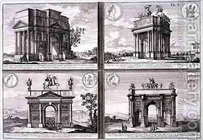 The Triumphal Arch of Catulus and Marius at Orange The Arch of Domitian the Arch of Drusus and the Arch of Septimus Severus by (after) Fischer von Erlach, Johann Bernhard - Reproduction Oil Painting