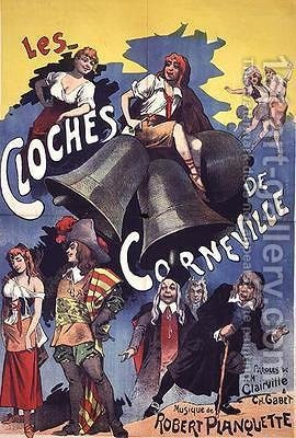 Poster advertising Les Cloches de Corneville an operetta with words by Clairville and Gabet and music by Robert Planchette of 1877 by (after) Choubrac, Leon - Reproduction Oil Painting
