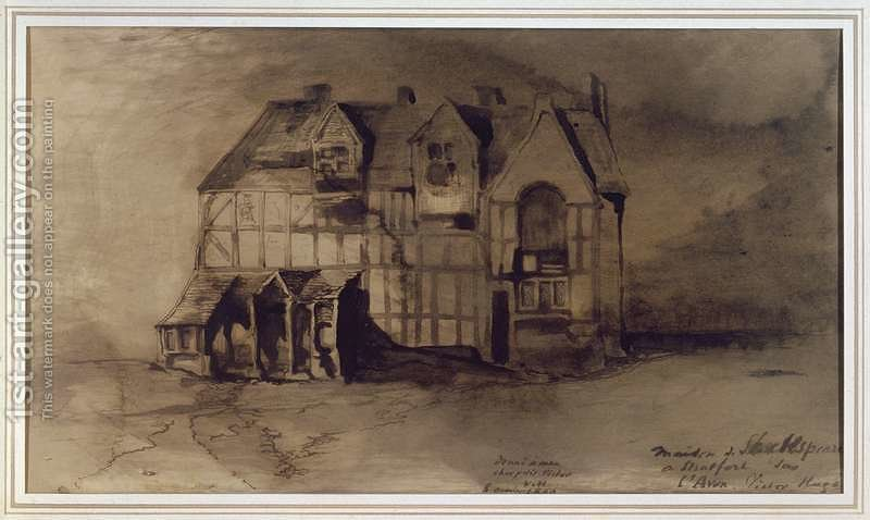 The House Of William Shakespeare 1564 1616 In Stratford Upon Avon By Victor Hugo