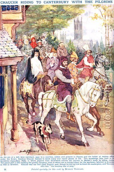 Chaucer riding to Canterbury with the pilgrims, illustration from Newnes Pictorial Book of Knowledge by Dudley C. Tennant - Reproduction Oil Painting
