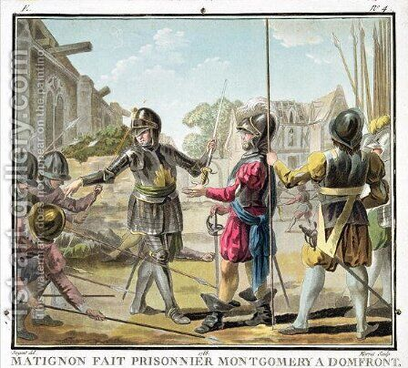Jacques il Goyon, Lord of Matignon, Takes Montgomery a Domfront Prisoner, engraved by Jean Baptiste Morret fl. 1790-1820, 1788 by Antoine Louis Francois Sergent-Marceau - Reproduction Oil Painting