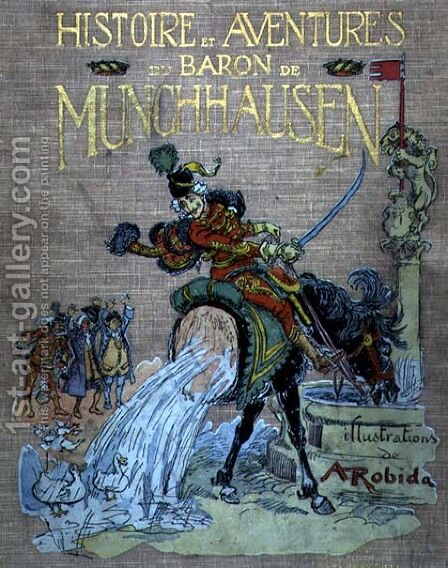 Front cover of The Adventures of Baron Munchhausen by Albert Robida - Reproduction Oil Painting