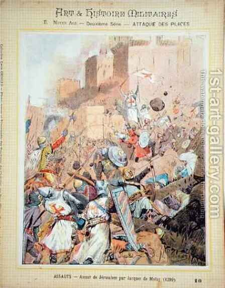 The Assault on Jerusalem led by Jacques de Molay (c.1243-1314) in 1299, front cover of Art and Histoire Militaires textbook, c.1900 by (after) Pattanoire, M. - Reproduction Oil Painting