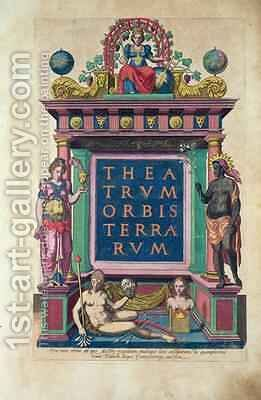 Title page of 3rd edition of the Theatrum Orbis Terrarum published in Antwerp by Christophorus Plantin in 1584 by Abraham Ortelius - Reproduction Oil Painting