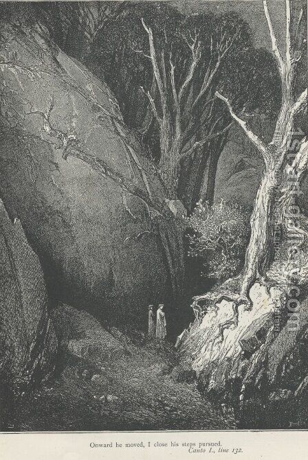 Onward he moved, I close his steps pursued. (Canto I., line 132) by Gustave Dore - Reproduction Oil Painting
