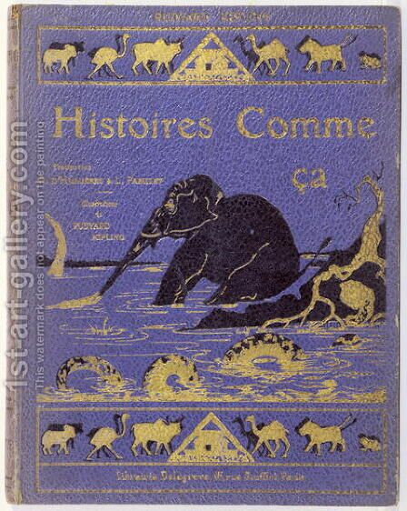 Cover of Kiplings Histoires Comme Ca by (after) Kipling, Joseph Rudyard - Reproduction Oil Painting