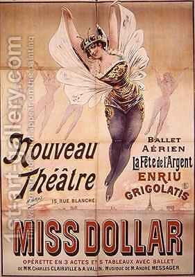 Poster advertising the Ballet Aerien La Fete de lArgent and the operetta Miss Dollar produced at the Nouveau Theatre rue Blanche Paris by Henri (Boulanger) Gray - Reproduction Oil Painting