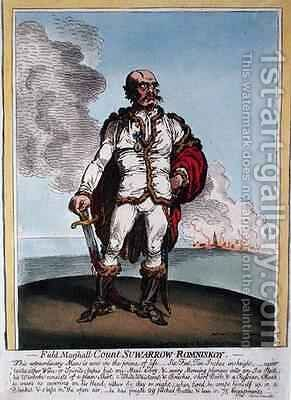 Field Marshall Count Suwarrow Rominiskoy 1729-1800 2 by James Gillray - Reproduction Oil Painting
