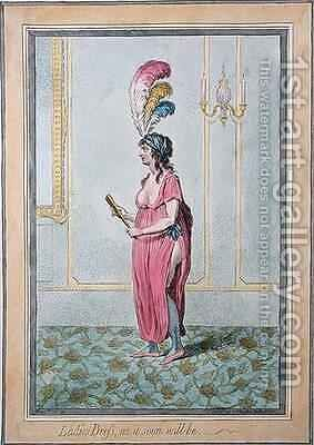 Ladies Dress as it soon will be by James Gillray - Reproduction Oil Painting