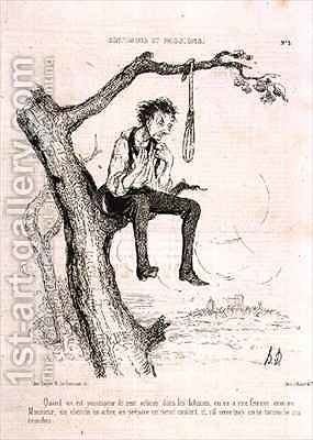 Sentiments and Passions When you have done too many evil deeds and your wife is like a man you find a tree make a noose and if it tightens too much you hang yourself from the branches by Honoré Daumier - Reproduction Oil Painting
