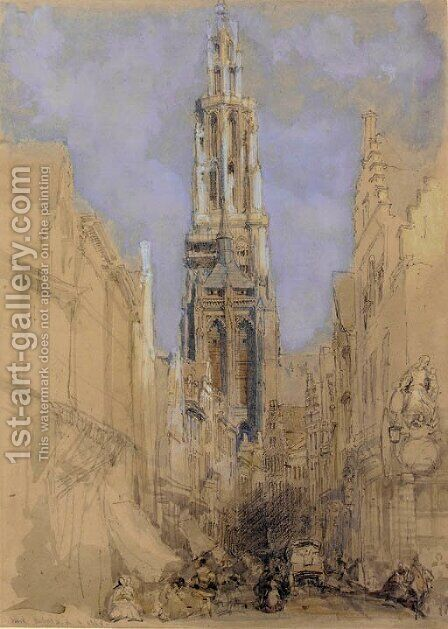 The south front of the tower of Antwerp Cathedral by David Roberts - Reproduction Oil Painting