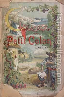 Almanac of 'Le Petit Colon Algerien' by (after) Birck, Alphonse - Reproduction Oil Painting