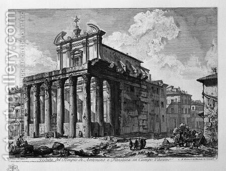 View of the Temple of Antoninus and Faustina in the Campo Vaccino by Giovanni Battista Piranesi - Reproduction Oil Painting