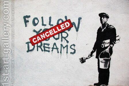 Dreams Cancelled by Banksy - Reproduction Oil Painting